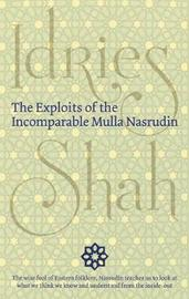 The Exploits of the Incomparable Mulla Nasrudin by Idries Shah image