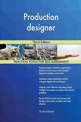Production Designer Third Edition by Gerardus Blokdyk