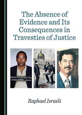 The Absence of Evidence and Its Consequences in Travesties of Justice image