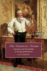Cambridge Studies in Romanticism: Series Number 125 by Ian Newman