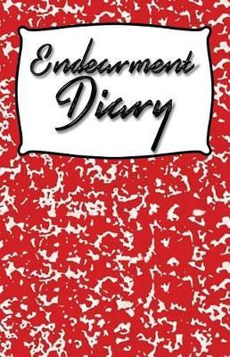 Endearment Diary by Bsc Creative Productions