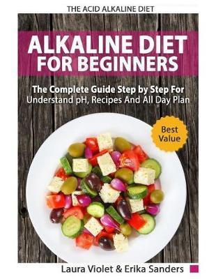 The Acid Alkaline Diet for Beginners by Erika Sanders