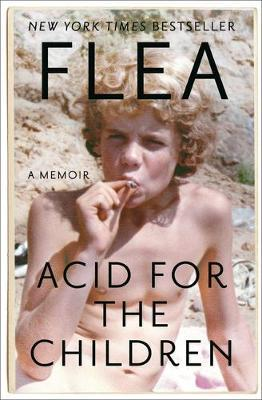 Acid for the Children by Flea image