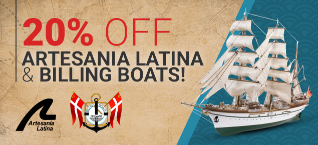 20% off Artesania Latina & Billing Boats!