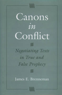 Canons in Conflict by James E. Brenneman image