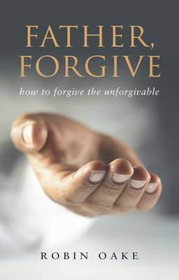 Father Forgive by Robin Oake image