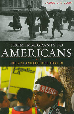 From Immigrants to Americans by Jacob L. Vigdor image