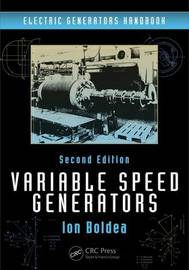 Variable Speed Generators by Ion Boldea