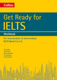 Get Ready for IELTS: Workbook by Fiona Aish