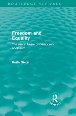Freedom and Equality by Keith Dixon
