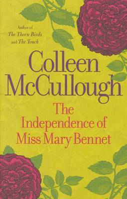 The Independence of Miss Mary Bennet by Colleen McCullough image