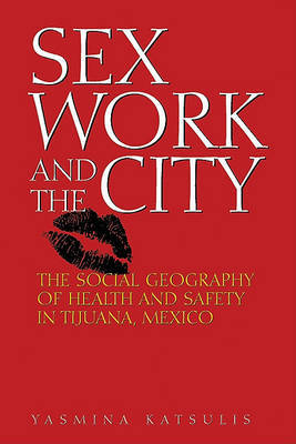 Sex Work and the City by Yasmina Katsulis image