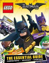 The Lego(r) Batman Movie: The Essential Guide by DK