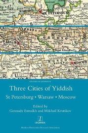 Three Cities of Yiddish by Mikhail Krutikov