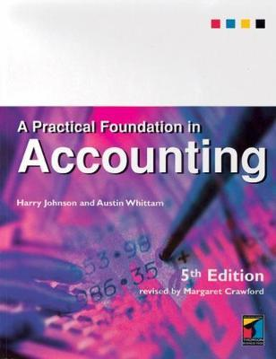 A Practical Foundation in Accounting by Harry Johnson image