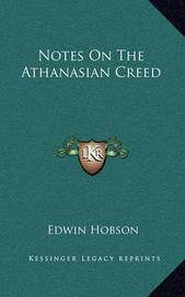 Notes on the Athanasian Creed by Edwin Hobson