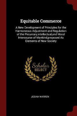 Equitable Commerce by Josiah Warren