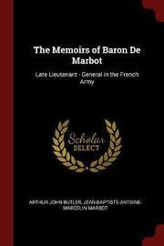 The Memoirs of Baron de Marbot by Arthur John Butler image