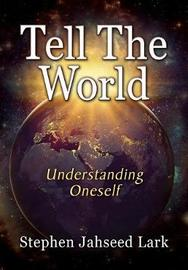 Tell the World by Stephen Jahseed Lark image