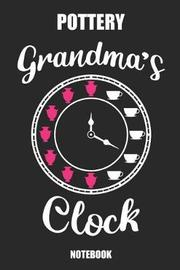 Pottery Grandma's Clock Notebook by Vanessa Publishing image