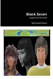 Black Seven by Deb Carverowens