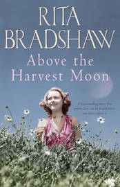 Above the Harvest Moon by Rita Bradshaw