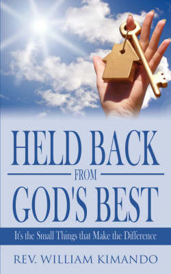 Held Back from God's Best by William Kimando image