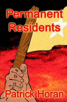 Permanent Residents by Patrick Horan