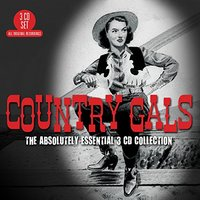 Country Gals: The Absolutely Essential (3 Disc Set) by Various Artists