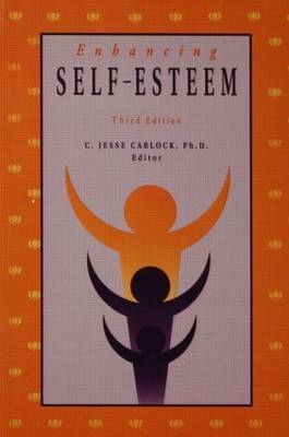 Enhancing Self Esteem by C.Jesse Carlock