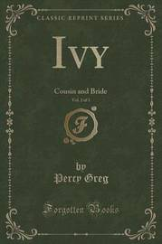 Ivy, Vol. 2 of 3 by Percy Greg