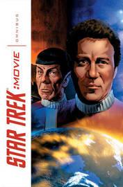 Star Trek Movie Omnibus by Marv Wolfman