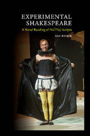 Experimental Shakespeare by Eli Rozik