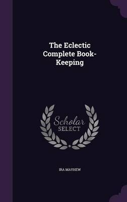 The Eclectic Complete Book-Keeping by Ira Mayhew image