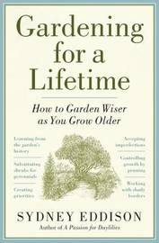 Gardening for a Lifetime by Sydney Eddison image
