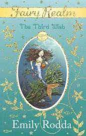 Third Wish (Fairy Realm #3) by Emily Rodda image