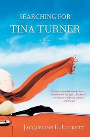 Searching for Tina Turner by Jacqueline E. Luckett image