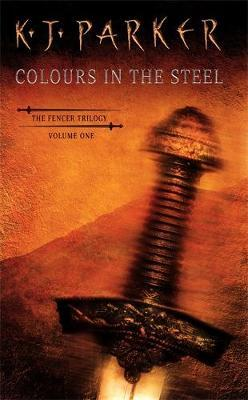Colours In The Steel by K.J. Parker image