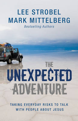 The Unexpected Adventure by Lee Strobel image