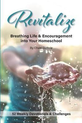 Revitalize by Chelli Guthrie