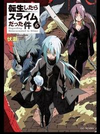 That Time I Got Reincarnated As A Slime 6 by Fuse
