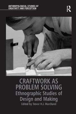 Craftwork as Problem Solving