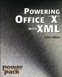 Powering Office 2003 with XML by Peter G Aitken image