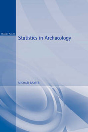 Statistics in Archaeology by Michael Baxter image