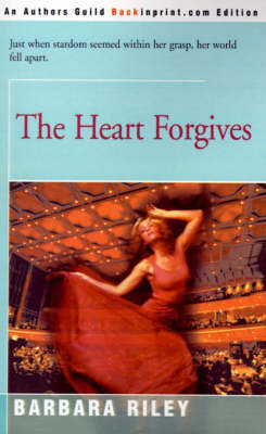 The Heart Forgives by Barbara Riley image