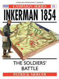 Inkerman, 1854: The Soldier's Battle by Patrick Mercer