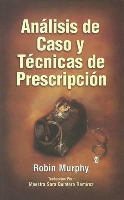 Analisis de Caso y Tecnicas de Prescripcion by Robin Murphy image