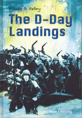 The D-Day Landings by Sean Connolly
