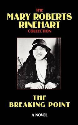 The Breaking Point by Mary Roberts Rinehart