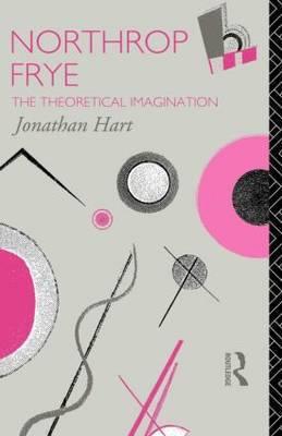 Northrop Frye by Jonathan Hart